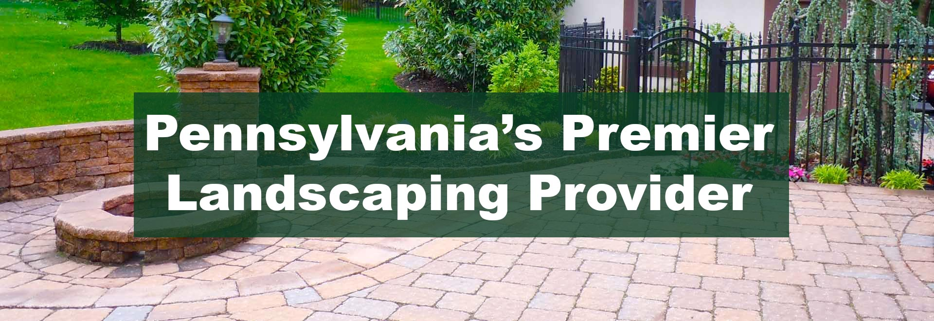 Anastasi Landscaping - Pennsylvania's Premier Landscaping Provider